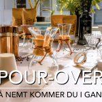 Pour Over - Helt Enkelt