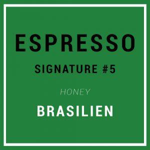 Signature Espresso #5 - Specialty Espresso - Brasilien